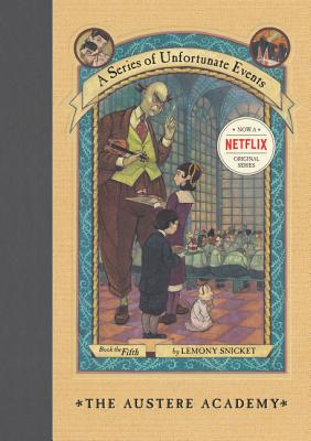 A Series of Unfortunate Events #5: The Austere Academy Cover Image