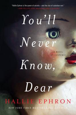 You'll Never Know, Dear: A Novel of Suspense Cover Image