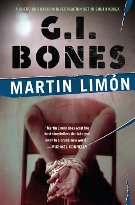 G.I. Bones (A Sergeants Sueño and Bascom Novel #6) Cover Image