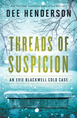Threads of Suspicion (Evie Blackwell Cold Case #2) Cover Image
