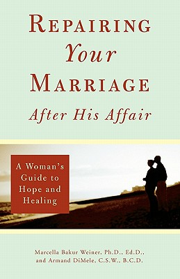 Repairing Your Marriage After His Affair Cover