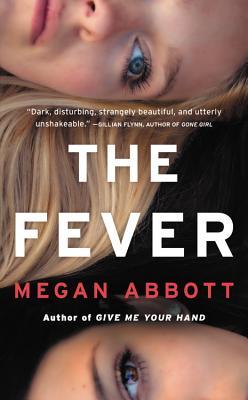 The Fever: A Novel Cover Image