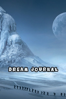Dream Journal: Dream Workbook. Guide to dreams, note your dreams daily. Cover Image