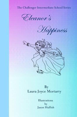 The Challenger Intermediate School Series: Eleanor's Happiness Cover Image