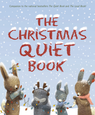 The Christmas Quiet BookDeborah Underwood, Holly McGhee, Renata Liwska