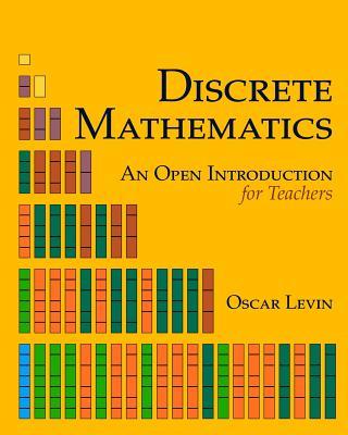 Discrete Mathematics: An Open Introduction for Teachers Cover Image