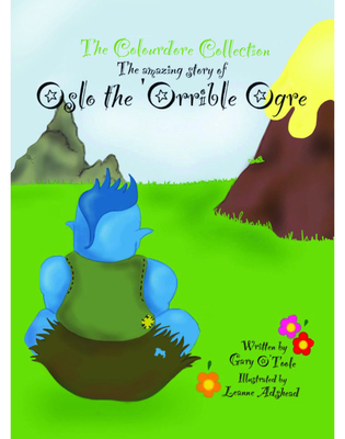 Cover for Oslo the 'Orrible Ogre