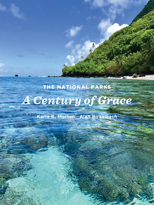 The National Parks: A Century of Grace Cover Image