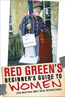 Red Green's Beginner's Guide to Women Cover