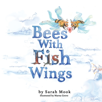 Bees With Fish Wings Cover Image
