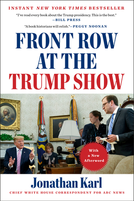 Front Row at the Trump Show Cover Image