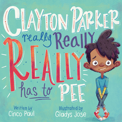 Clayton Parker Really Really REALLY Has to Pee Cover Image
