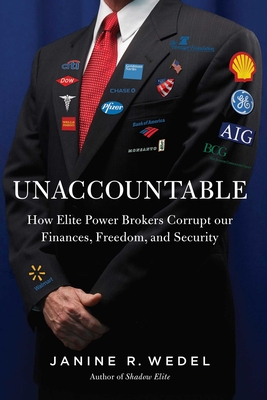 Unaccountable: How the Establishment Corrupted Our Finances, Freedom and Politics and Created an Outsider Class Cover Image