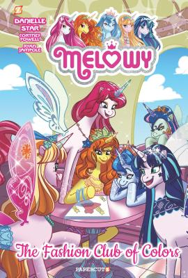 Melowy Vol. 2: The Fashion Club of Colors Cover Image