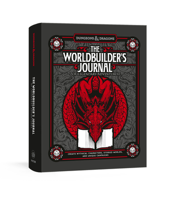 The Worldbuilder's Journal of Legendary Adventures (Dungeons & Dragons): 365 Questions to Help YouCreate Mythical Characters, Storied Worlds, and Unique Campaigns Cover Image