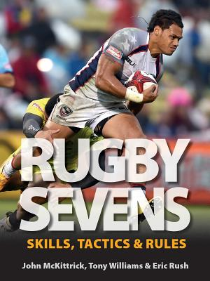 Rugby Sevens: Skills, Tactics and Rules Cover Image