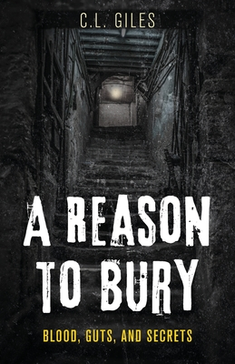 Cover for A Reason To Bury