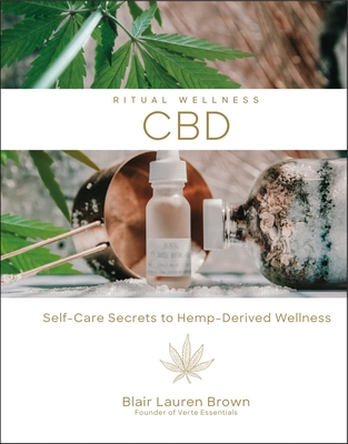 Cbd, 2: Self-Care Secrets to Hemp-Derived Wellness Cover Image
