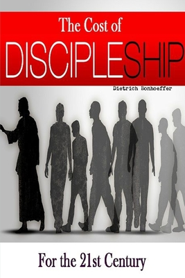 The Cost of Discipleship-For the 21st Century Cover Image