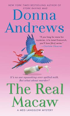 The Real Macaw: A Meg Langslow Mystery (Meg Langslow Mysteries #13) Cover Image