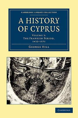 Cover for A History of Cyprus - Volume 3
