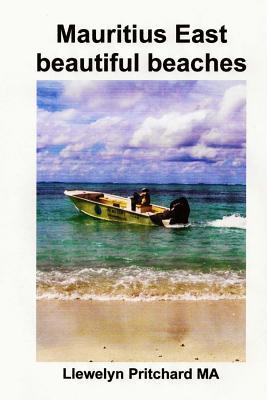 Mauritius East Beautiful Beaches: Un Record Colleccio de Fotografies En Color AMB Subtitols Cover Image