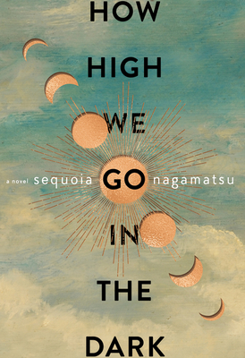 Cover for How High We Go in the Dark
