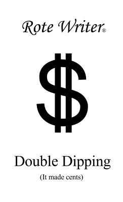 Double Dipping: It Made Cents Cover Image