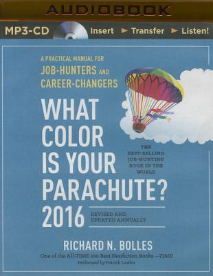 What Color Is Your Parachute? 2016: A Practical Manual for Job-Hunters and Career-Changers Cover Image