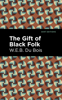The Gift of Black Folk Cover Image