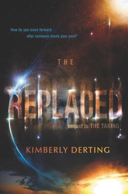 The Replaced (The Taking #2) Cover Image