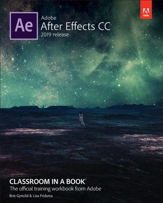 Adobe After Effects CC Classroom in a Book (Classroom in a Book (Adobe)) Cover Image