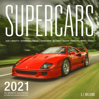 Supercars 2021: 16-Month Calendar - September 2020 through December 2021 Cover Image