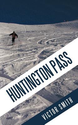 Huntington Pass Cover