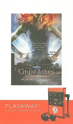 City of Ashes [With Earbuds] (Mortal Instruments #2) Cover Image