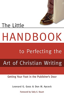 The Little Handbook of Perfecting the Art of Christian Writing Cover