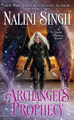 Archangel's Prophecy (A Guild Hunter Novel #11) Cover Image
