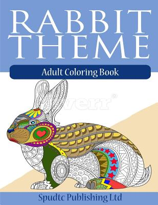 Rabbit Theme: Adult Coloring Book Cover Image
