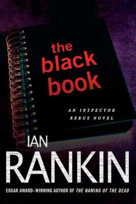 The Black Book: An Inspector Rebus Novel (Inspector Rebus Novels #5) Cover Image