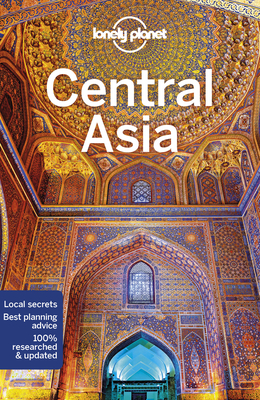 Lonely Planet Central Asia (Multi Country Guide) Cover Image