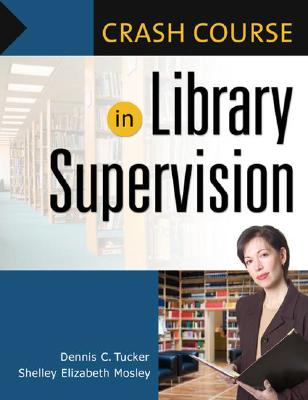 Cover for Crash Course in Library Supervision