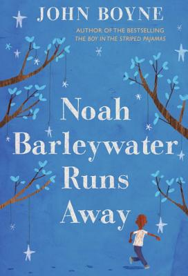 Noah Barleywater Runs Away Cover Image