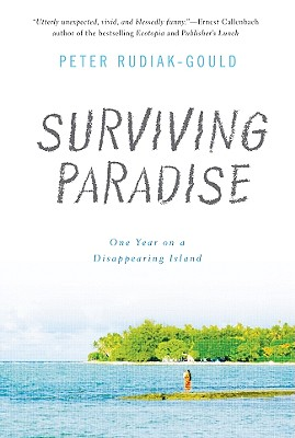 Surviving Paradise: One Year on a Disappearing Island Cover Image