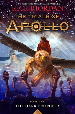 The Dark Prophecy (The Trials of Apollo, Book Two) Cover Image