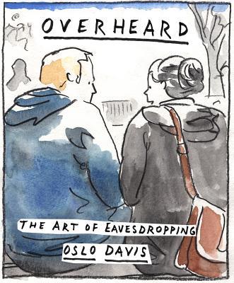 Overheard: The Art of Eavesdropping Cover Image