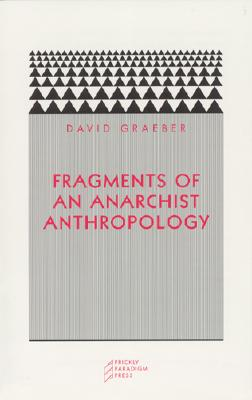 Fragments of an Anarchist Anthropology Cover Image