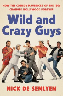 Wild and Crazy Guys cover image