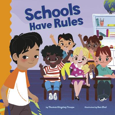 Schools Have Rules (School Rules) Cover Image