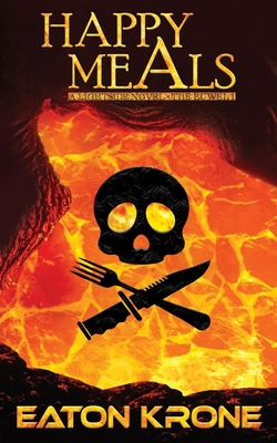 Happy Meals: A LightSide Novel - The Euwel 1 Cover Image