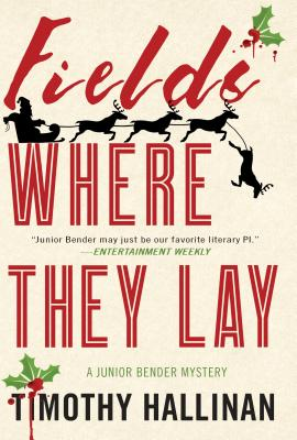 Fields Where They Lay (A Junior Bender Mystery #6) Cover Image
